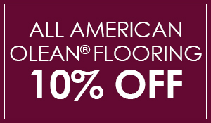 10% Off All American Olean Flooring, only at Nu-Way Carpet in Astoria, Oregon!